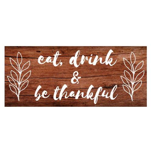 Coma, Bebe Y Agradece El Día De La Acción De Gracias La Madera De La Muestra Del Partido De Pvc 60 Cm X 25 Cm
